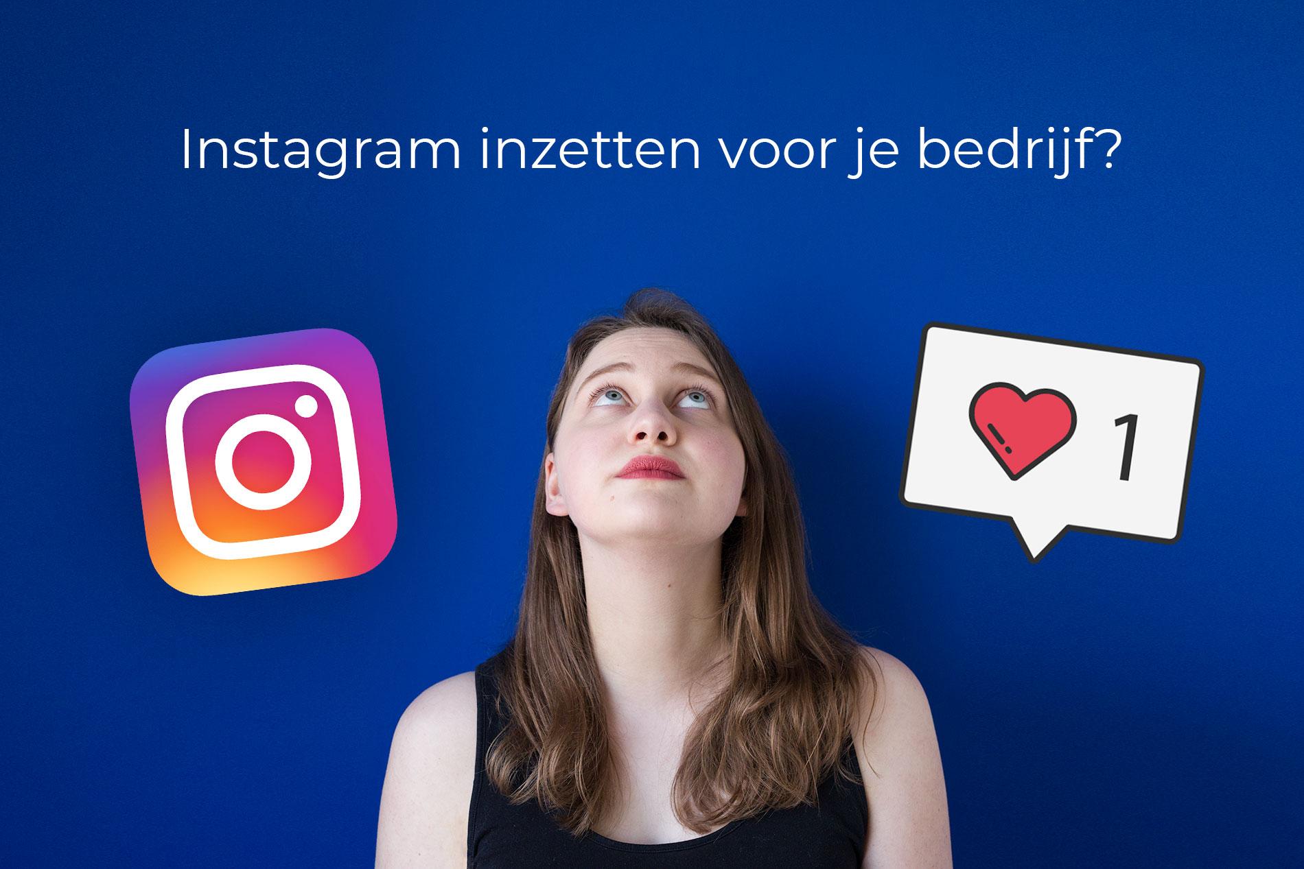5 Redenen om Instagram in te zetten voor je bedrijf