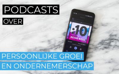 Podcasts over persoonlijke groei en ondernemerschap