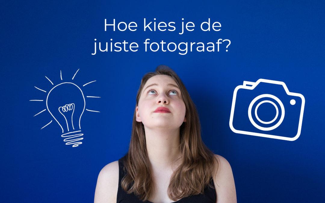 Hoe kies je de juiste fotograaf?