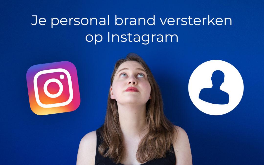 Je personal brand versterken op Instagram